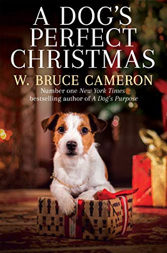 A Dog's Perfect Christmas by [W. Bruce Cameron]