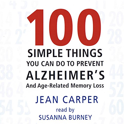 100 Simple Things You Can Do to Prevent Alzheimer's audiobook cover art