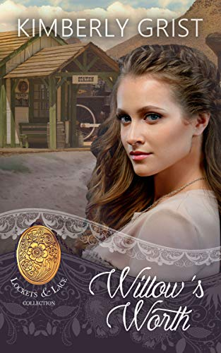 Willow's Worth by [Kimberly Grist, Sweet Americana]
