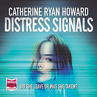 Distress Signals                   By:                                                                                                                                 Catherine Ryan Howard                               Narrated by:                                                                                                                                 Stephen Armstrong                      Length: 12 hrs and 19 mins     41 ratings     Overall 4.1
