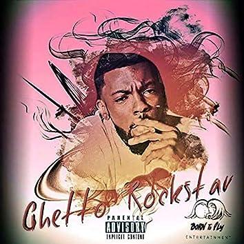 Ghetto Rockstar