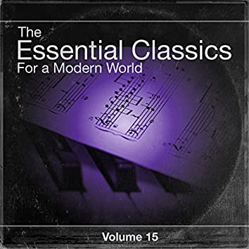 The Essential Classics For a Modern World, Vol.15