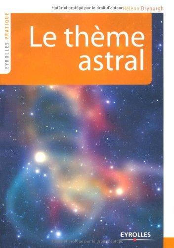 Le thème astral (Eyrolles pratique) PDF Books