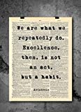 Aristotle - Excellence Is A Habit Quote - Dictionary Art Print - Vintage Dictionary Print 8x10 inch Home Vintage Art Wall Art for Home Wall For Living Room Bedroom Office Ready-to-Frame