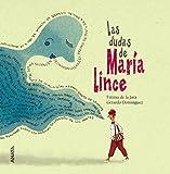 Las dudas de María Lince (Literatura Infantil (6-11 Años) - Entre Nubes)