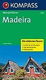 Madeira: Wanderführer mit Tourenkarten und Höhenprofilen (KOMPASS-Wanderführer, Band 5914)