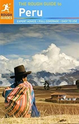 The Rough Guide to Peru (Rough Guides) by Dilwyn Jenkins Kiki Deere(2015-10-06)
