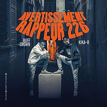 Avertissement Rappeur 226 (feat. Kika R)