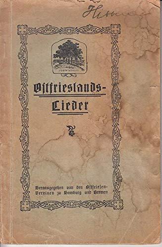 Liederbuch für Ostfriesenvereine. Ostfriesenlieder gesammelt von Emil Janssen, Hamburg. Hrsg. von den Ostfriesen-Vereinen zu Hamburg und Bremen.