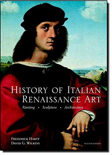 History of Italian Renaissance Art, 7th Edition