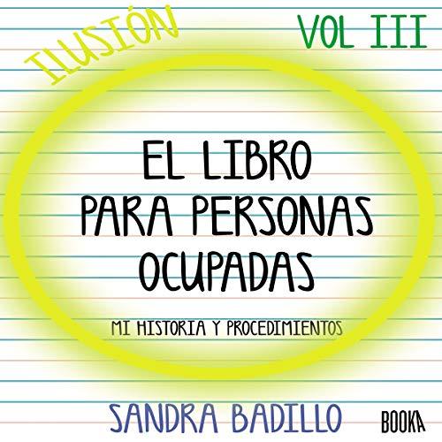 Ilusión [Delusion] Audiobook By Sandra Badillo cover art