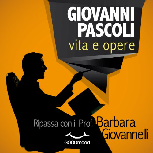 Giovanni Pascoli vita e opere audiobook cover art