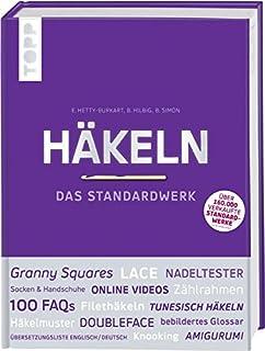 Häkeln - Das Standardwerk: Mit vielen aktuellen Trend- und