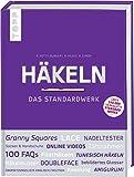 Häkeln - Das Standardwerk: Mit vielen aktuellen...