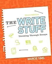 The Write Stuff: Thinking Through Essays (3rd Edition)