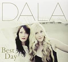 Best Day by Dala (2013-05-04)