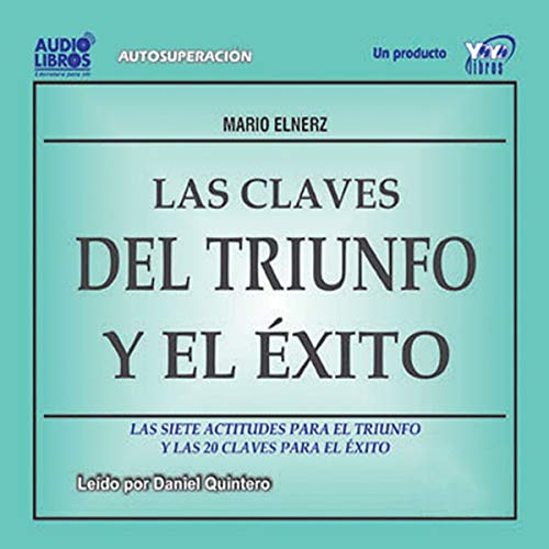 Las Claves del Triunfo y el Exito [The Clues for Achievement and Success] audiobook cover art