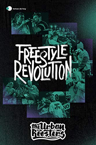 Freestyle Revolution de Urban Roosters