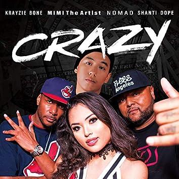 Crazy (International Remix) [feat. NomaD, Krayzie Bone, & Shanti Dope]