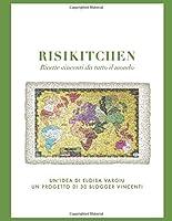 risikitchen: ricette vincenti da tutto il mondo