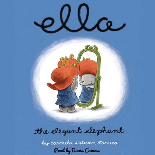 Ella the Elegant Elephant  Audiolibri