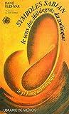 Symboles Sabian - Le Sens Des 360 Degrès Du Zodiaque Le Yi King Astrologique - Librairie de Médicis - 01/01/1985