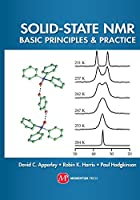 Solid-State NMR: Basic Principles & Practice