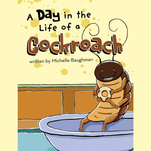 A Day in the Life of a Cockroach audiobook cover art