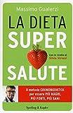 La dieta supersalute (Copertina flessibile)
