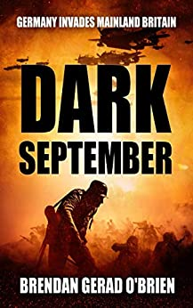Dark September by [Brendan Gerad O'Brien]