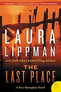 The Last Place: A Tess Monaghan Novel