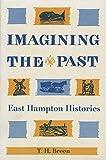 Imagining the Past: East Hampton Histories