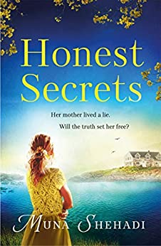 Honest Secrets: A thrilling tale of explosive family secrets, you won't want to put down! (Fortune's Daughters Trilogy Book 3) by [Muna Shehadi]
