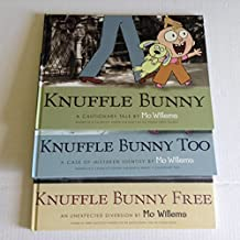 Mo Willems Knuffle Bunny Book Set of 3 - [Knuffle Bunny: A Cautionary Tale, Knuffle Bunny Too: A Case of Mistaken Identity, Knuffle Bunny Free: An Unexpected Guest]