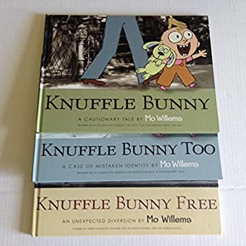 Mo Willems Knuffle Bunny Book Set of 3 - [Knuffle Bunny  A Cautionary Tale Knuffle Bunny Too  A Case of Mistaken Identity Knuffle Bunny Free  An Unexpected Guest]