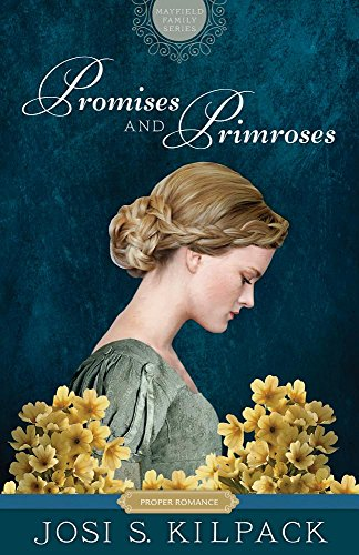 Promises and Primroses: Mayfield Family (Proper Romance Regency) (Proper Romance Mayfield Family Regency) download ebooks PDF Books