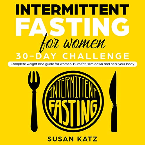 Intermittent Fasting for Women 30-Day Challenge audiobook cover art