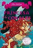 Princesas del reino de la fantasía 2: princesa de los corales (Tea Stilton)...