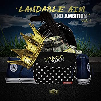 Laudible Aim and Ambition
