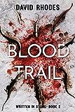 Blood Trail: Written In Stone Book 2