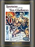 Spartacus And The 10 Gladiators