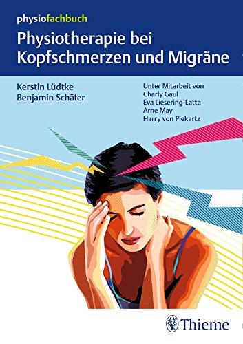 Physiotherapie bei Kopfschmerzen und Migräne (Physiofachbuch)