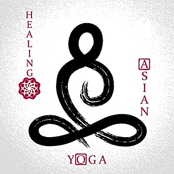 Healing Asian Yoga: Full Recreation, Roots of Tibetan Culture, Activate Energy, Mind Body Exercises