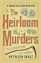 The Heirloom Murders (A Chloe Ellefson Mystery Book 2)