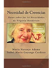 Necesidad de Creencias: Notas sobre las 14 Necesidades de Virginia Henderson: Volume 11