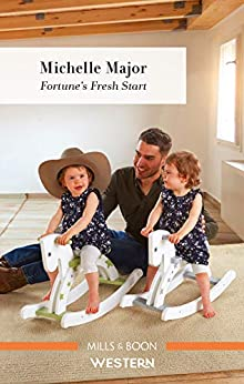 Fortune's Fresh Start (The Fortunes of Texas: Rambling Rose) by [Michelle Major]