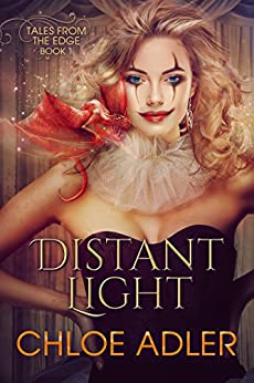 Distant Light: A Reverse Harem Paranormal Romance (Tales From the Edge Book 1) by [Chloe Adler]