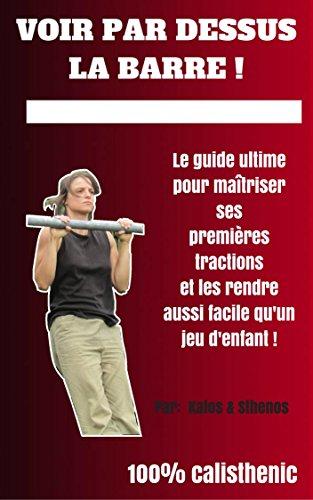 VOIR PAR DESSUS LA BARRE (French Edition)