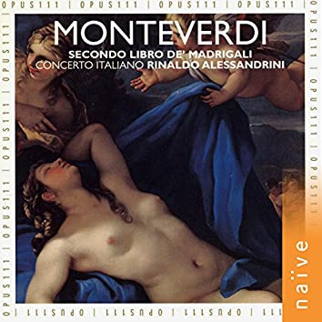 Monteverdi: Il secondo libro de madrigali