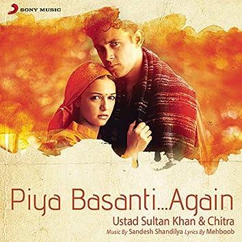 Piya Basanti...Again